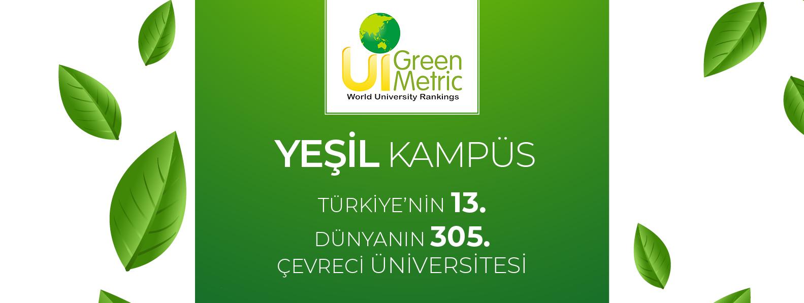 Yeşil Kampüs Türkiye'nin 13. Dünyanın 305. Çevreci Üniversitesi