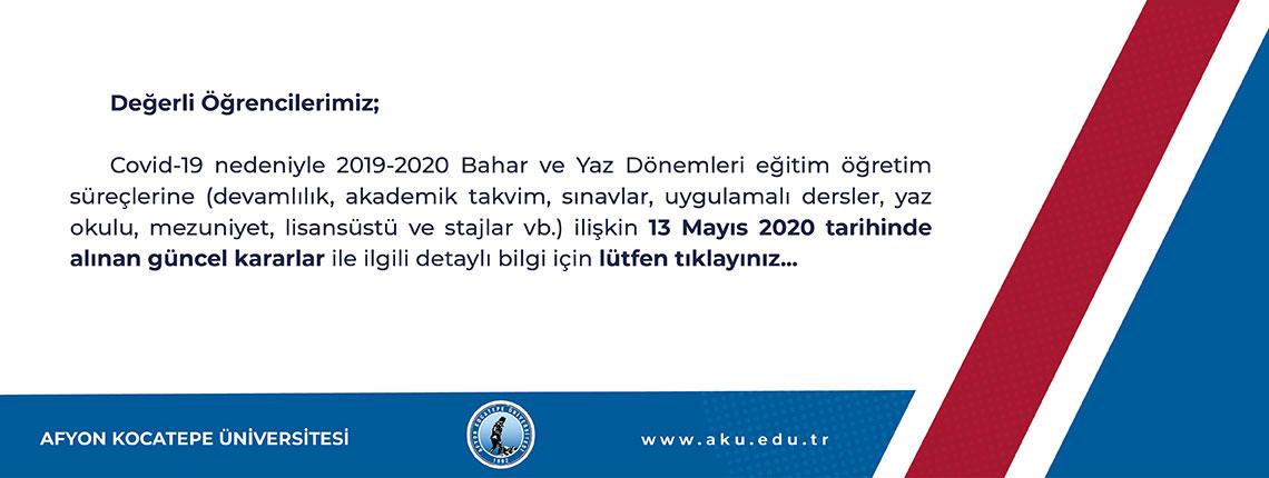 Covid-19 Nedeniyle 2019-2020 Bahar ve Yaz Dönemleri Eğitim Öğretim Süreçlerine İlişkin Alınan Güncel Kararlar