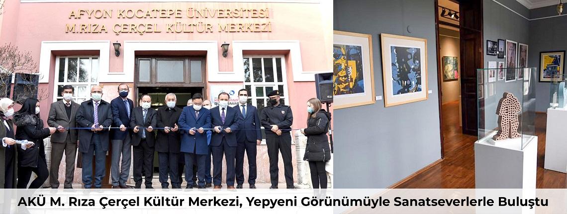 AKÜ M. Rıza Çerçel Kültür Merkezi, Yepyeni Görünümüyle Sanatseverlerle Buluştu