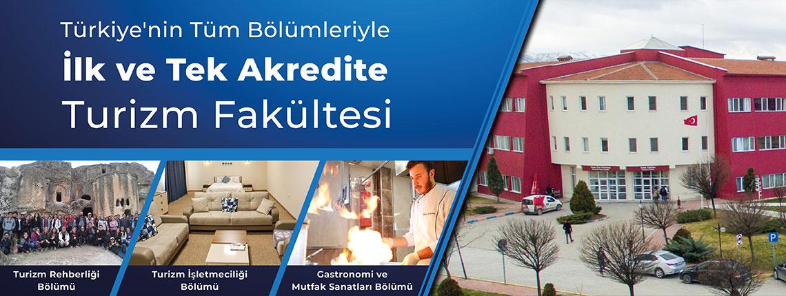 Türkiye'nin Tüm Bölümleriyle İlk ve Tek Akredite Turizm Fakültesi
