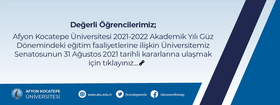 2021-2022 AKADEMİK YILI GÜZ DÖNEMİ EĞİTİM PLANLAMASI